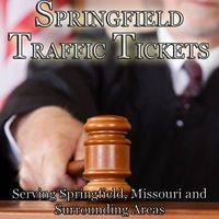 Attorney Springfield Traffic Tickets in Springfield MO
