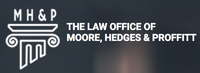 The Law Office of Moore, Hedges & Proffitt